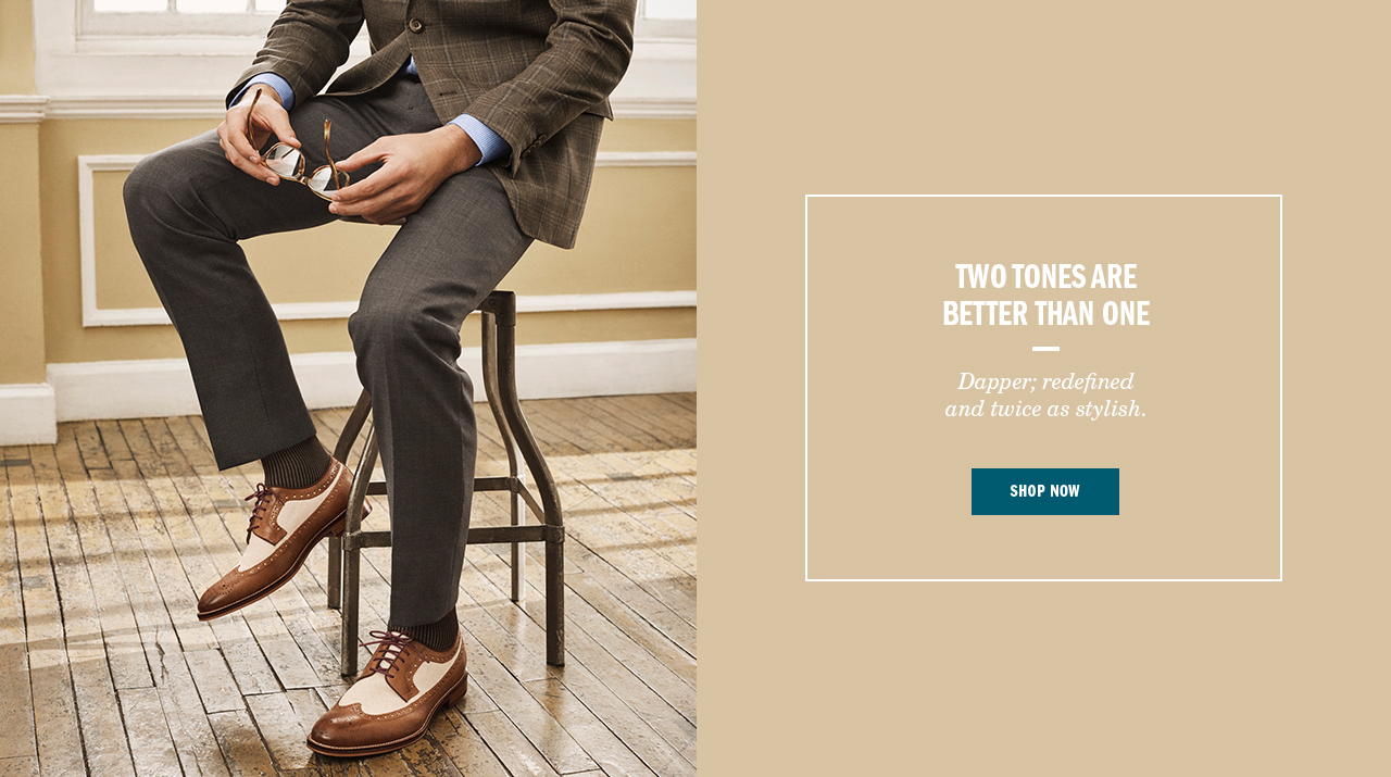 Two Tones are Better Than One - Shop Men's Shoes