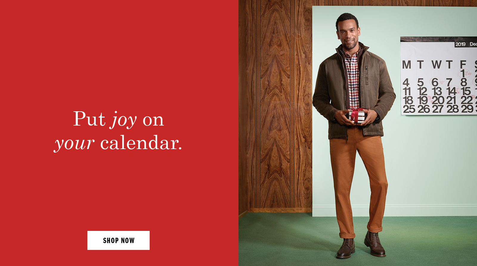 Put joy on your calendar - Shop Men's Boots and Apparel