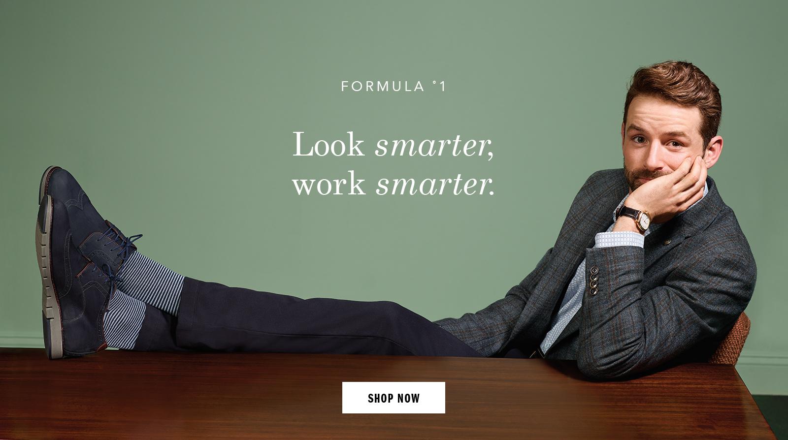 Look smarter work smarter  Shop Men's Shoes and Apparel