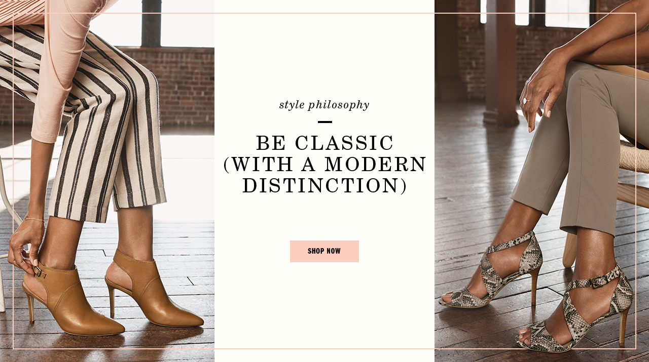 style philosophy - Be Classic (With a Modern Distinction) Shop Now