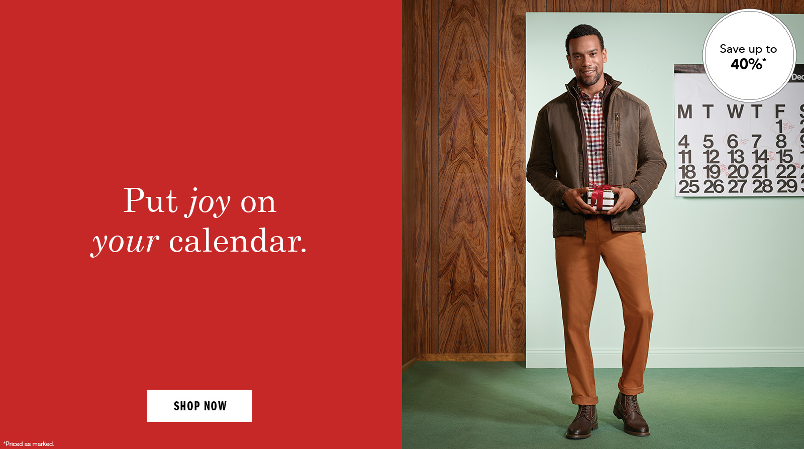 Put joy on your calendar - Shop Men's Boots and Apparel