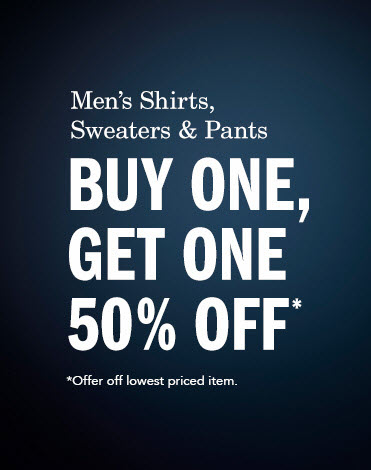 Shirts, Sweaters, Pants and Shorts - Buy One, Get One 50% Off